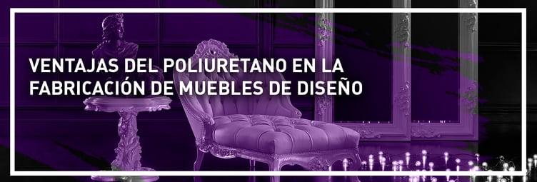 banner-ventajas-del-poliuretano-en-la-fabricacion-de-muebles-1