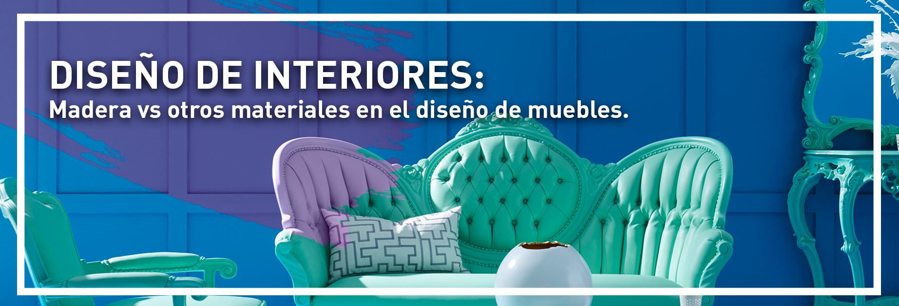 banner-diseño-de-interiores-madera-vs-otros-materiales-en-el-diseño-de-muebles